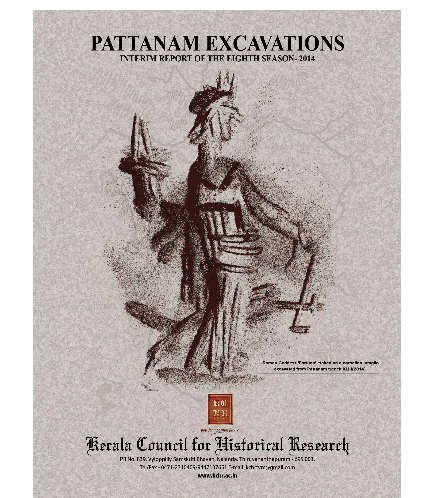 Pattanam Excavations: Interim Report of the Eighth Season -2014