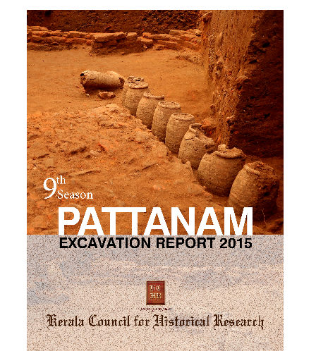 Pattanam Excavation Report 2015 9th Season