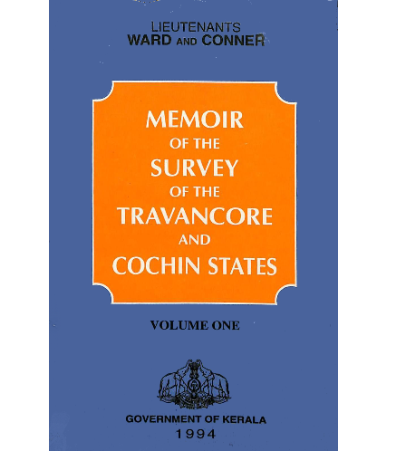 Memoir of the survey of Travancore and Cochin states - Vol 1