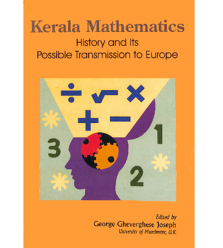 Kerala Mathematics: History and Its Possible Transmission to Europe