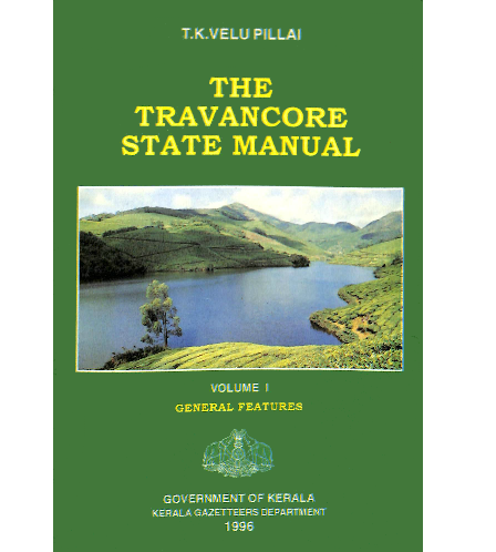 The Travancore State Manual - Vol.1- General Features