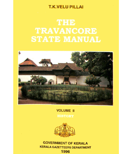 The Travancore State Manual - Vol.2 - History