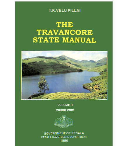 The Travancore State Manual - Vol.3- Economic Affairs