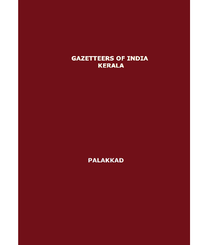District Gazetteers (Palakkad) - Authentic account of Geography, History, Culture and Resources (Xerox)