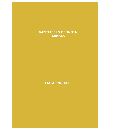 District Gazetteers (Malappuram) - Authentic account of Geography, History, Culture and Resources (Xerox)