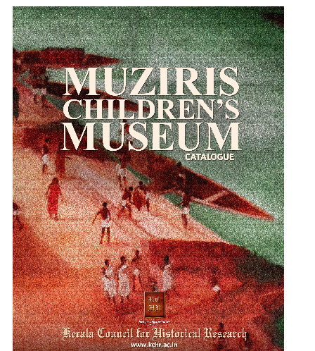 Muziris Children's Museum Catalogue